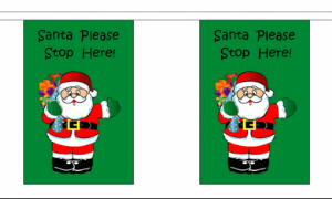 Santa Please Stop Here Christmas Bunting, rectangular, 9 metre